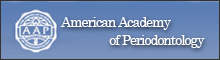 American Academy of Periodontology(アメリカ歯周病学会)